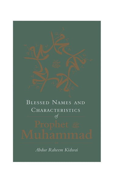 Blessed Names and Characteristics of Prophet Muhammad , Book - Daybreak Press Global Bookshop, Daybreak Press Global Bookshop
