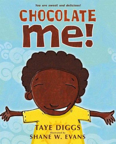 Chocolate Me! , Book - Daybreak Press Global Bookshop, Daybreak Press Global Bookshop