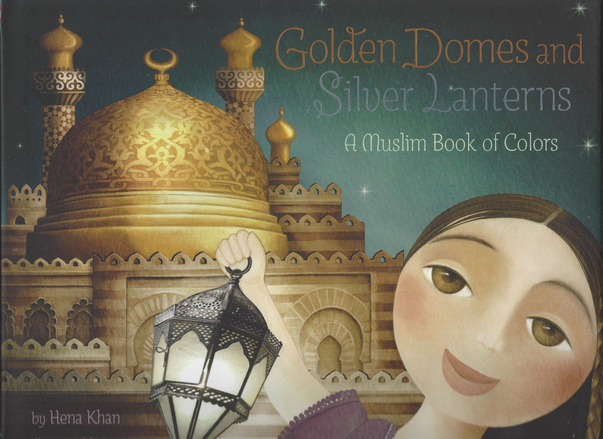 Golden Domes and Silver Lanterns: A Muslim Book of Colors Paperback, Book - Daybreak International Bookstore, Daybreak Press Global Bookshop