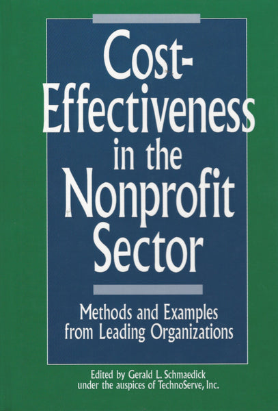 Cost-Effectiveness in the Nonprofit Sector: Methods and Examples from Leading Organizations , Book - Daybreak Press Global Bookshop, Daybreak Press Global Bookshop