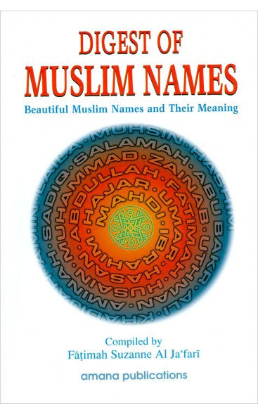 Digest of Muslim Names: Beautiful Muslim Names and Their Meaning , Book - Daybreak Press Global Bookshop, Daybreak Press Global Bookshop