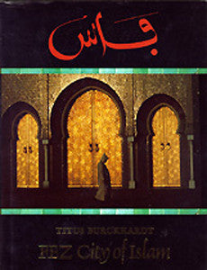 Fez, City of Islam , Book - Daybreak Press Global Bookshop, Daybreak Press Global Bookshop
