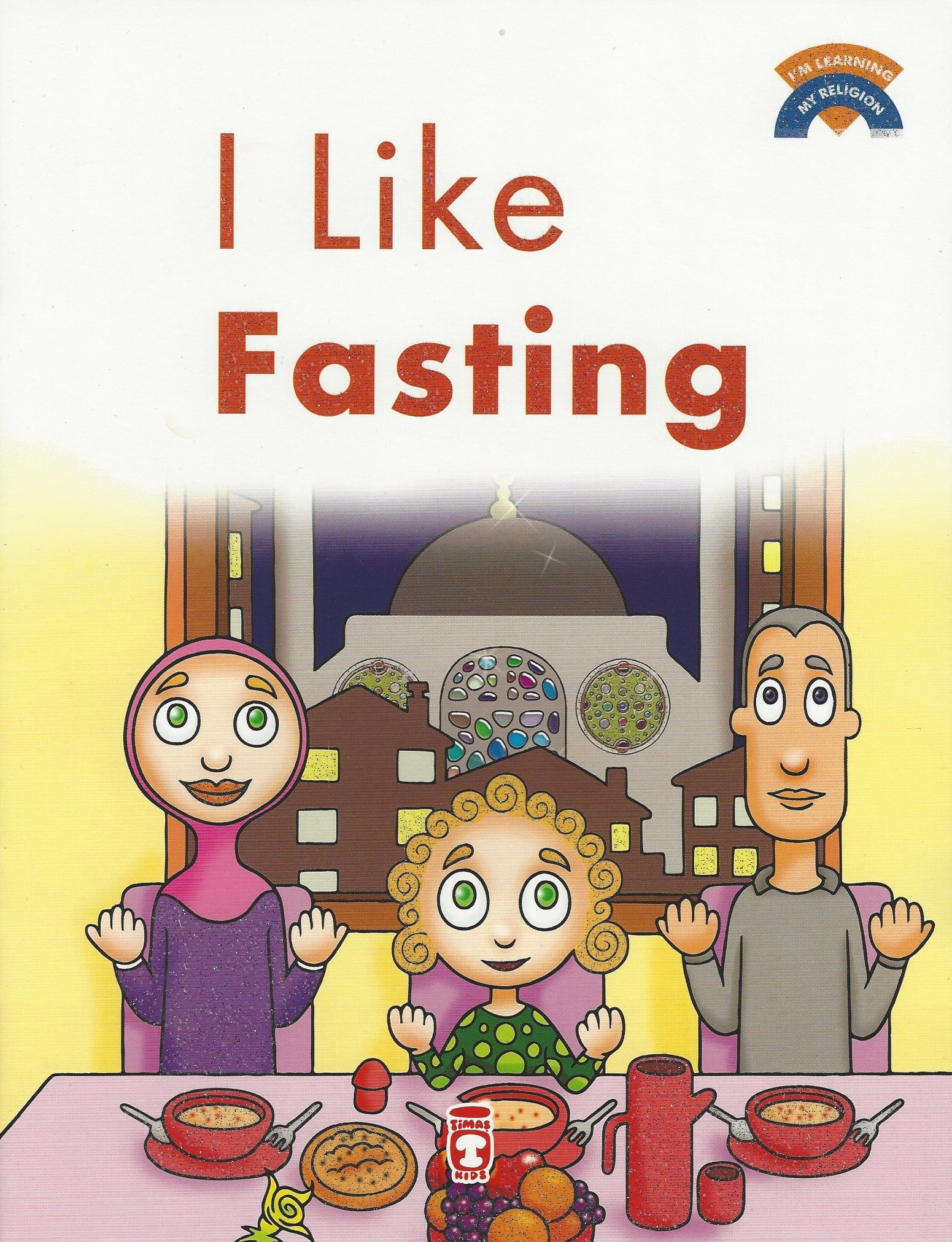 I'm Learning My Religion (10 volume set) I Like Fasting, Book - Daybreak International Bookstore, Daybreak Press Global Bookshop  - 4
