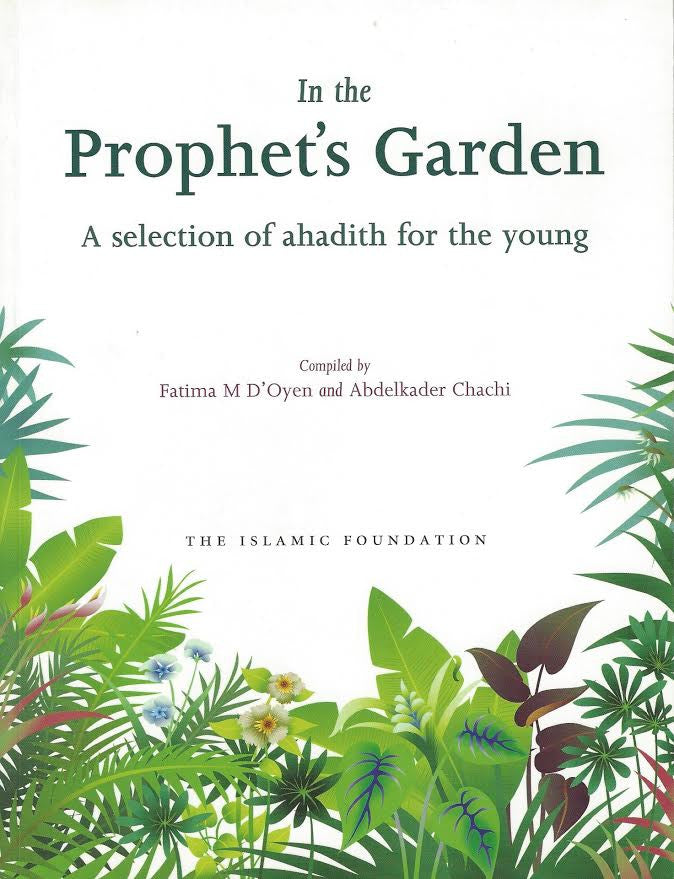 In the Prophet's Garden: A Selection of Ahadith for the Young , Book - Daybreak International Bookstore, Daybreak Press Global Bookshop