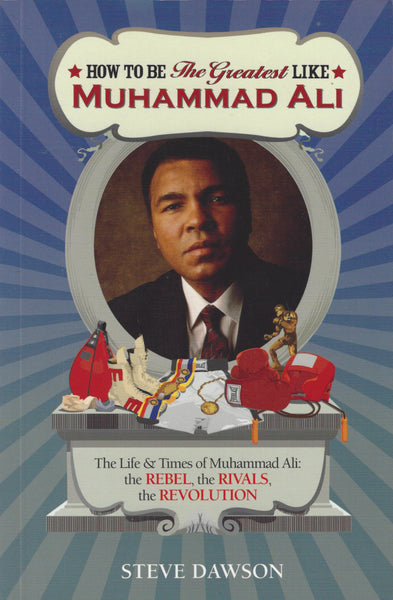 How to be the Greatest like Muhammad Ali , Book - Daybreak International Bookstore, Daybreak Press Global Bookshop