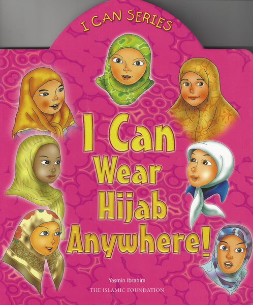 I Can Series: I Can Wear Hijab Anywhere! , Book - Daybreak International Bookstore, Daybreak Press Global Bookshop