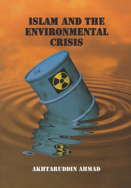Islam and the Environmental Crisis , Book - Daybreak Press Global Bookshop, Daybreak Press Global Bookshop