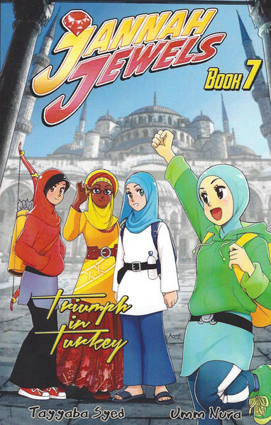 Jannah Jewels Book 7: Triumph in Turkey , Book - Daybreak Press Global Bookshop, Daybreak Press Global Bookshop