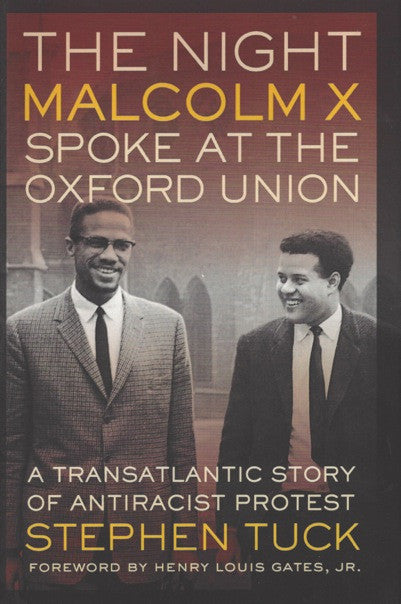 The Night Malcolm X Spoke at the Oxford Union: A Transatlantic Story of Antiracist Protest , Book - Daybreak International Bookstore, Daybreak Press Global Bookshop