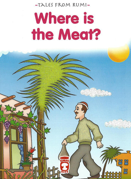 Tales from Rumi: 10 Book Set Where is the Meat?, Book - Daybreak International Bookstore, Daybreak Press Global Bookshop  - 7