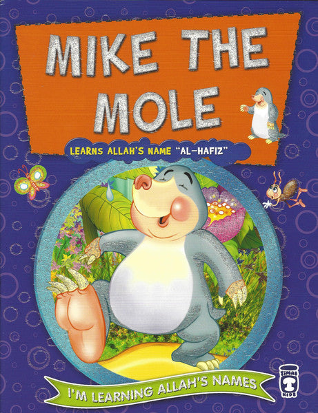 I'm Learning Allah's Names: Set 2 Mike the Mole, Book - Daybreak International Bookstore, Daybreak Press Global Bookshop  - 5