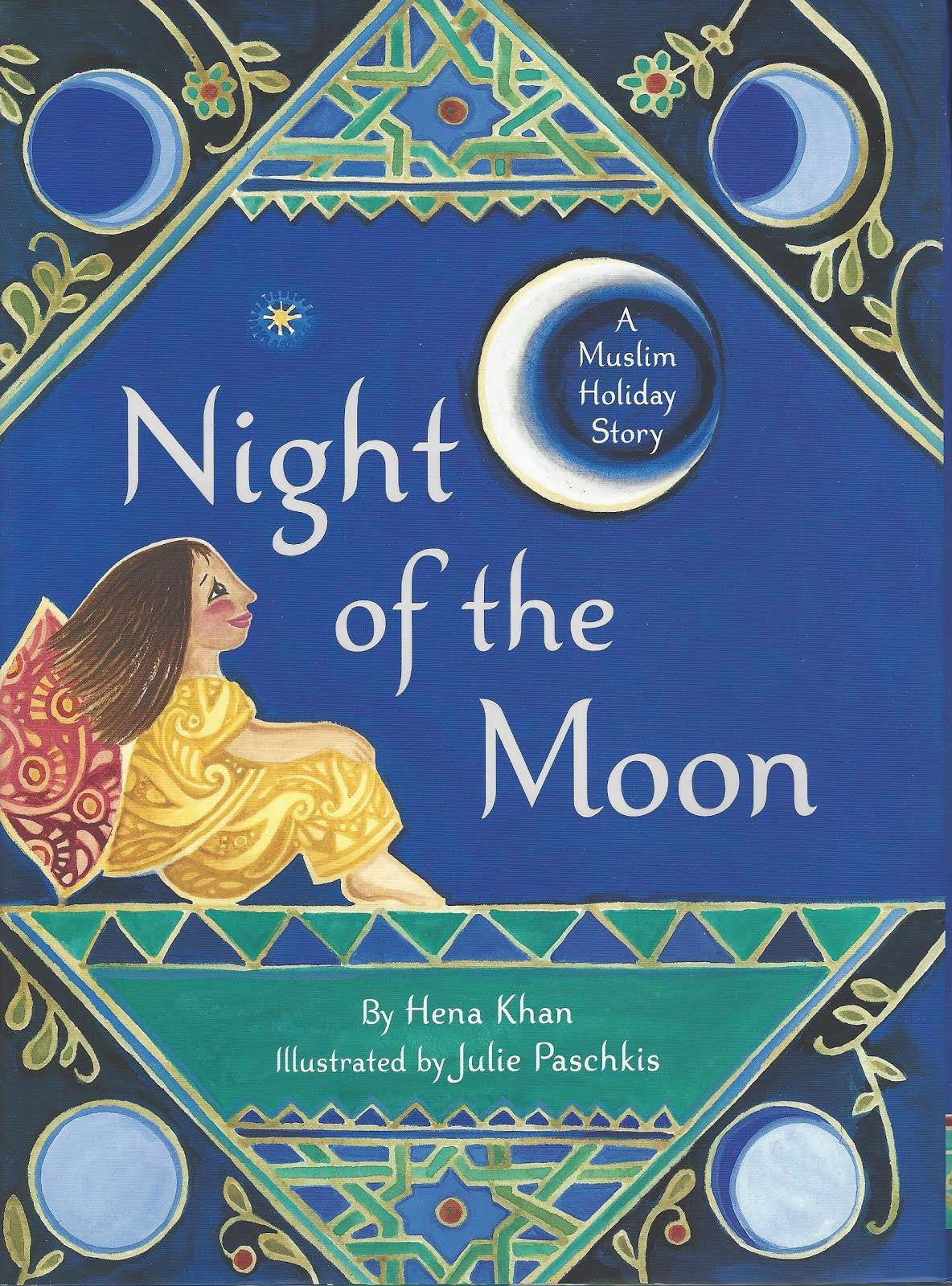 Night of the Moon: A Muslim Holiday Story , Book - Daybreak International Bookstore, Daybreak Press Global Bookshop