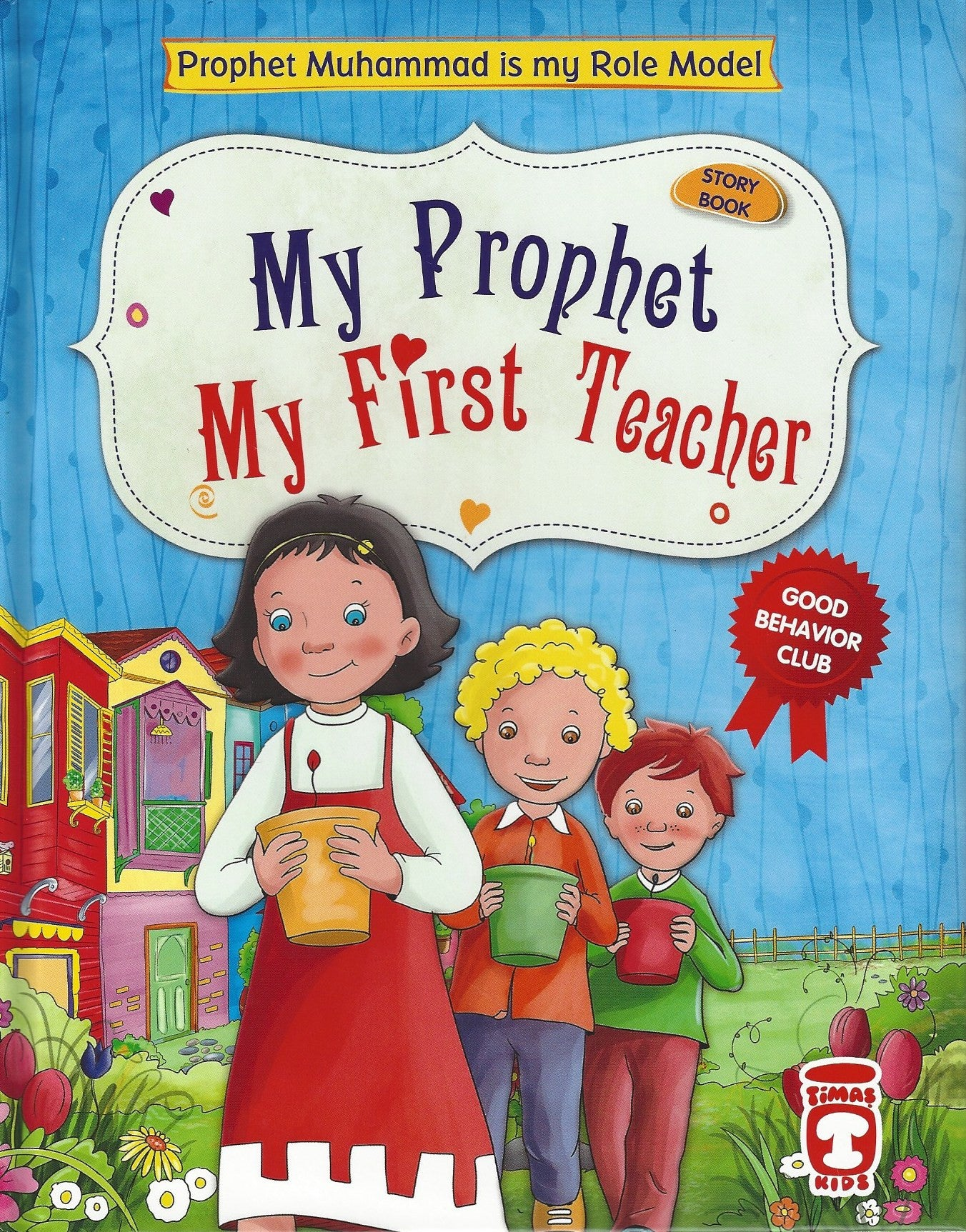 My Prophet, My First Teacher , Book - Daybreak International Bookstore, Daybreak Press Global Bookshop