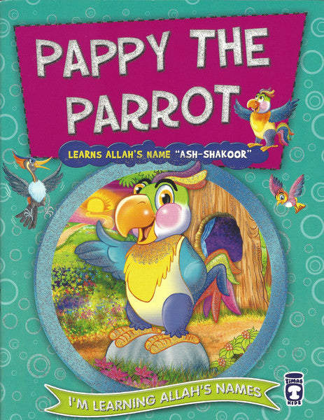 I'm Learning Allah's Names: Set 2 Pappy the Parrot, Book - Daybreak International Bookstore, Daybreak Press Global Bookshop  - 6