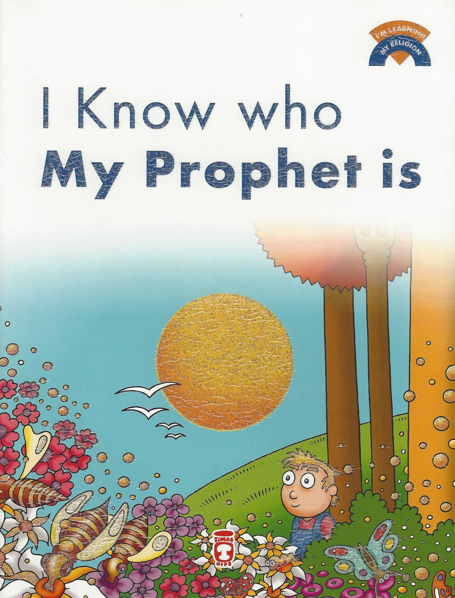 I'm Learning My Religion (10 volume set) I Know Who My Prophet Is, Book - Daybreak International Bookstore, Daybreak Press Global Bookshop  - 8