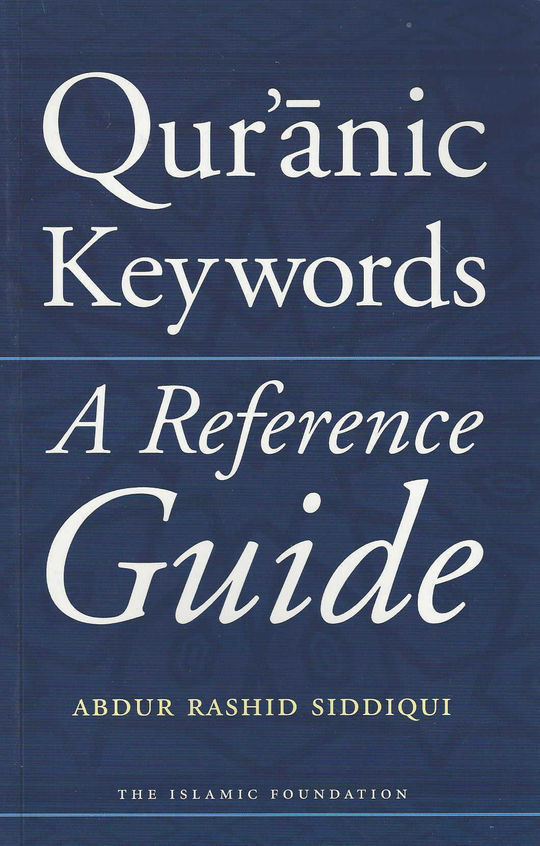 Qur'anic Keywords: A Reference Guide , Book - Daybreak Press Global Bookshop, Daybreak Press Global Bookshop