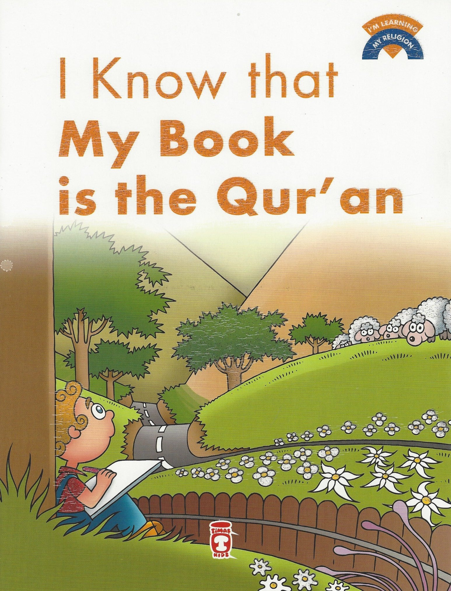 I'm Learning My Religion (10 volume set) I Know that My Book is the Qur'an, Book - Daybreak International Bookstore, Daybreak Press Global Bookshop  - 9