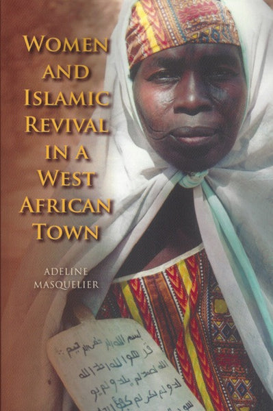 Women and Islamic Revival in a West African Town , Book - Daybreak International Bookstore, Daybreak Press Global Bookshop