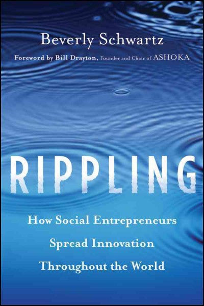 Rippling: How Social Entrepreneurs Spread Innovation Throughout the World , Book - Daybreak Press Global Bookshop, Daybreak Press Global Bookshop