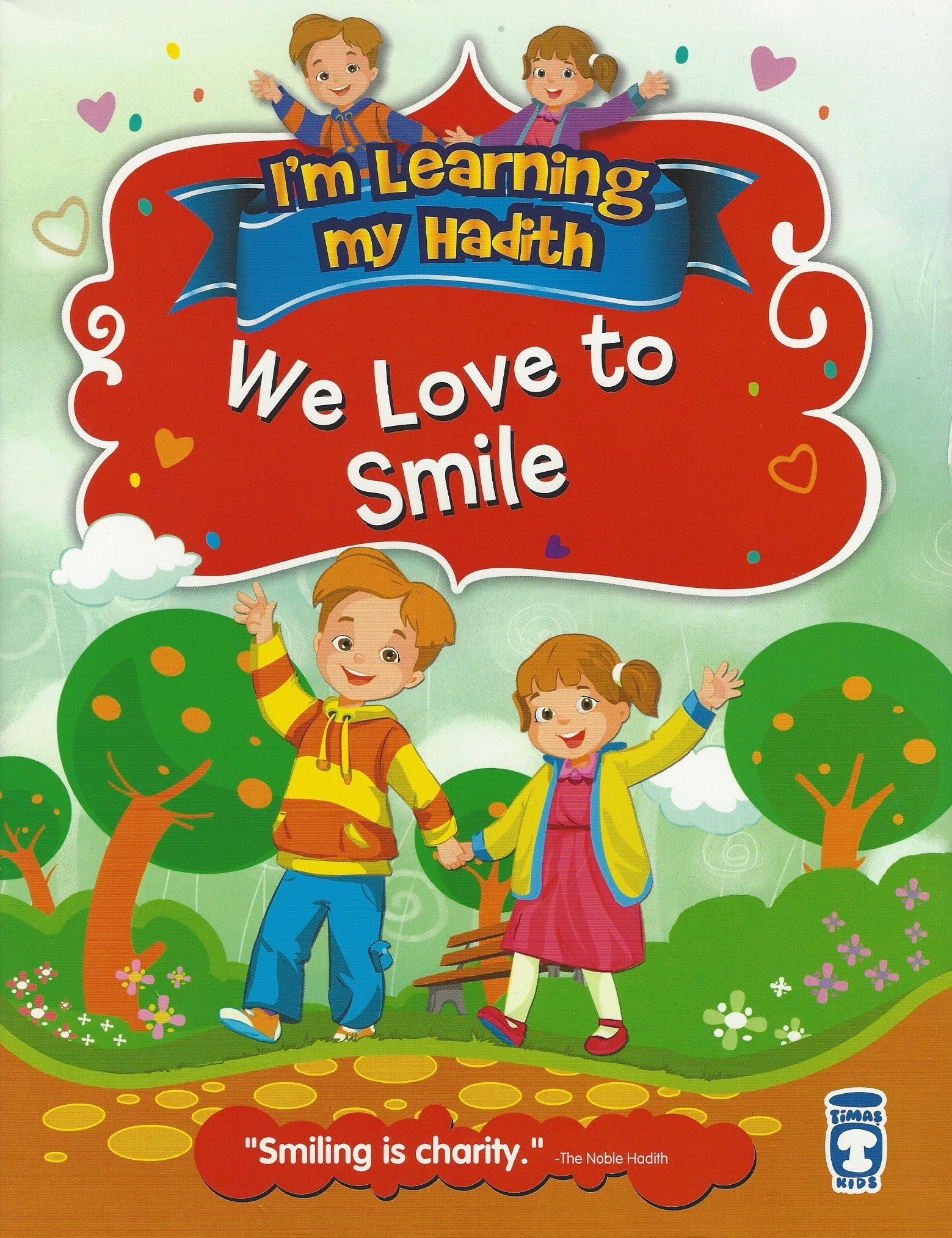 I'm Learning My Hadith (10 volumes) We Love to Smile, Book - Daybreak International Bookstore, Daybreak Press Global Bookshop  - 1