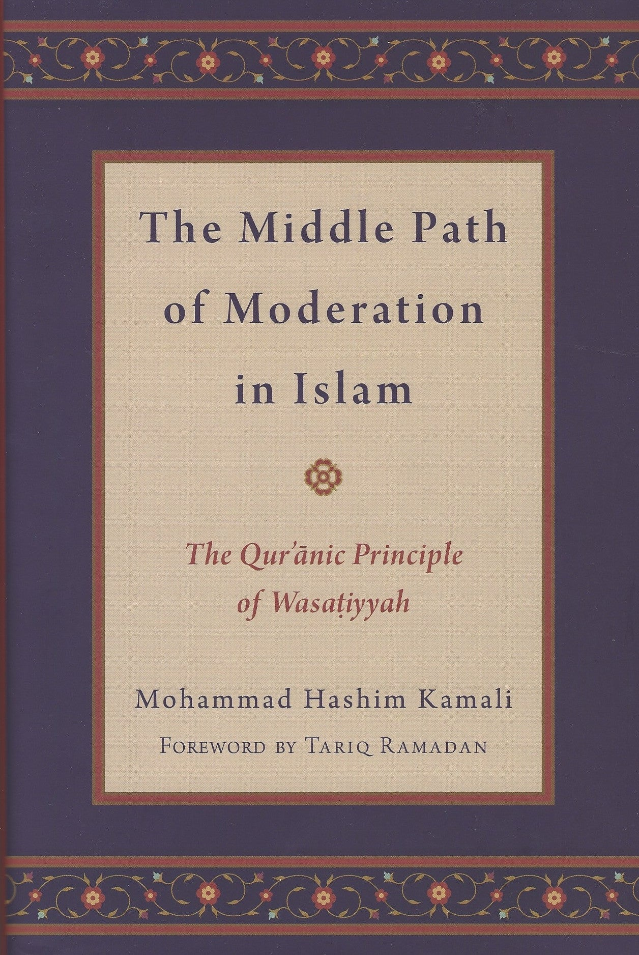 The Middle Path of Moderation in Islam , Book - Daybreak Press Global Bookshop, Daybreak Press Global Bookshop