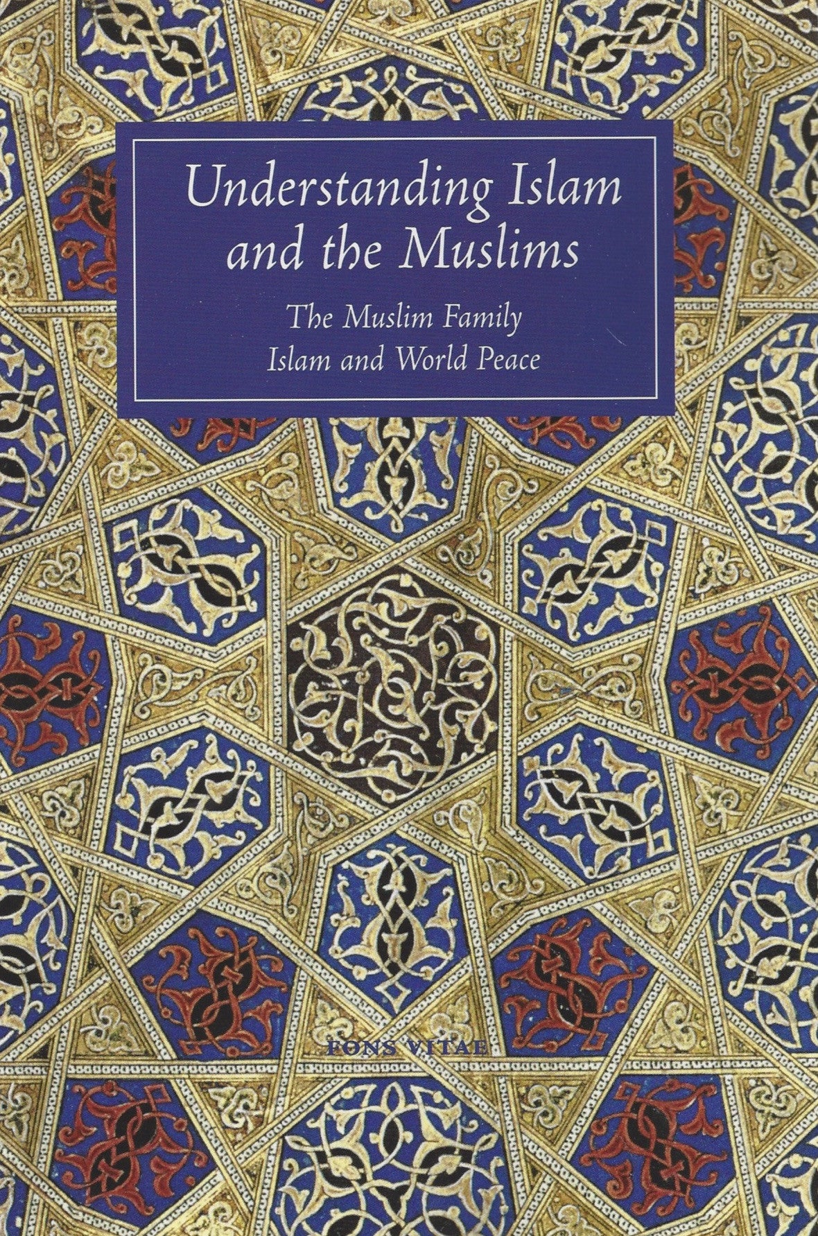 Understanding Islam and the Muslims , Book - Daybreak Press Global Bookshop, Daybreak Press Global Bookshop