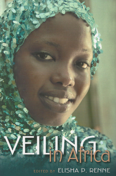 Veiling in Africa , Book - Daybreak International Bookstore, Daybreak Press Global Bookshop