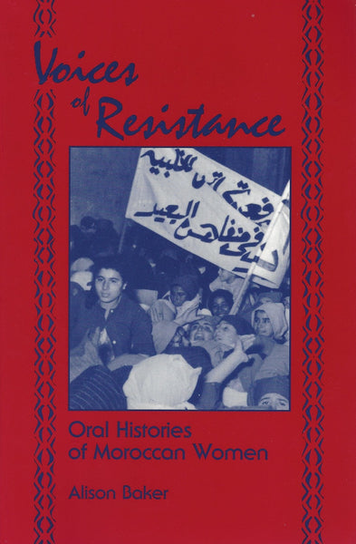 Voices of Resistance: Oral Histories of Moroccan Women , Book - Daybreak International Bookstore, Daybreak Press Global Bookshop