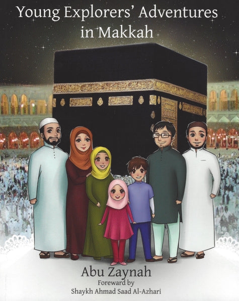 Young Explorers' Adventures in Makkah , Book - Daybreak Press Global Bookshop, Daybreak Press Global Bookshop