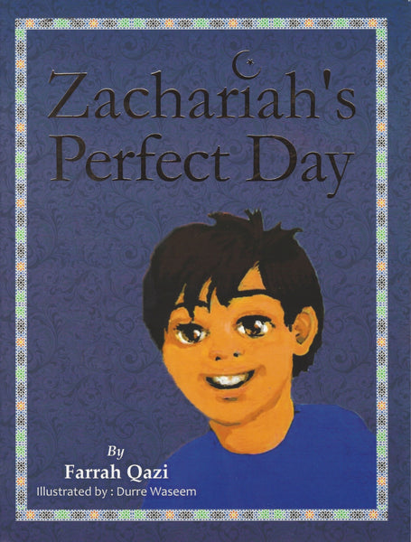 Zachariah's Perfect Day , Book - Daybreak Press Global Bookshop, Daybreak Press Global Bookshop