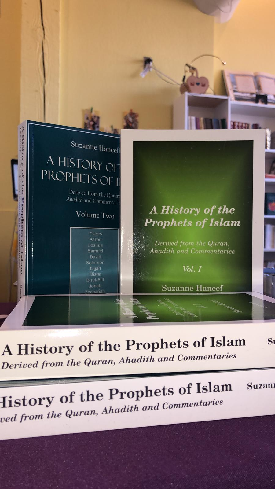 A History of the Prophets of Islam: Derived from the Quran, Ahadith and Commentaries (Vol 1 & 2 SET) INTERNATIONAL SHIPPING ONLY