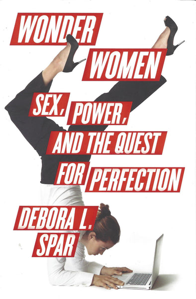 Wonder Women: Sex, Power and the Quest for Perfection , Book - Daybreak International Bookstore, Daybreak Press Global Bookshop