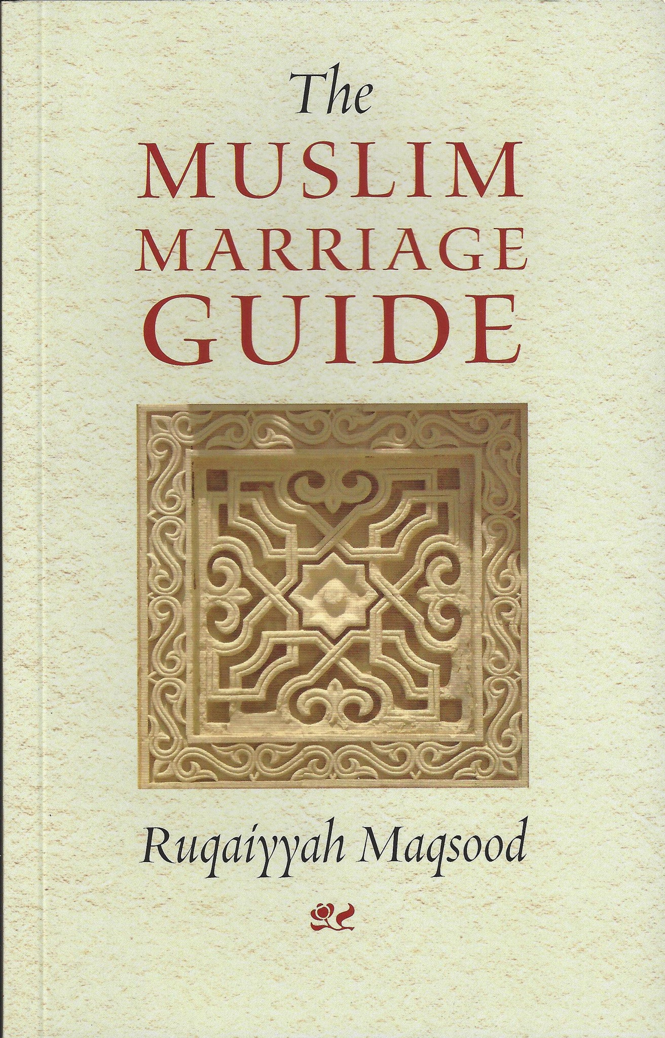 The Muslim Marriage Guide , Book - Daybreak International Bookstore, Daybreak Press Global Bookshop