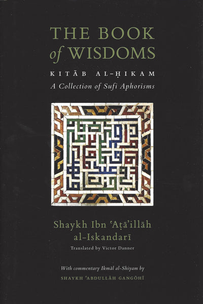 The Book of Wisdoms: Kitab al-Hikam , Book - Daybreak International Bookstore, Daybreak Press Global Bookshop