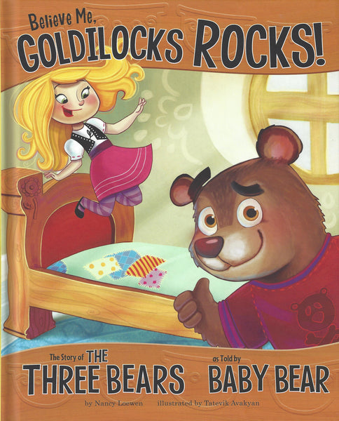 Believe Me, Goldilocks Rocks! , Book - Daybreak International Bookstore, Daybreak Press Global Bookshop