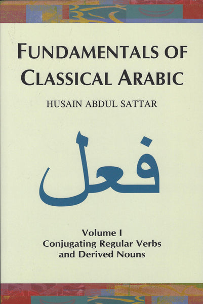 Fundamentals of Classical Arabic , Book - Daybreak International Bookstore, Daybreak Press Global Bookshop