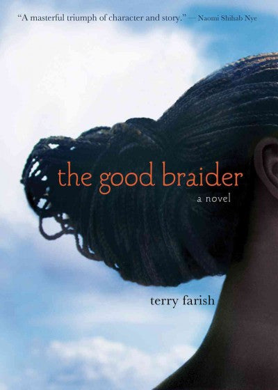 the good braider: a novel