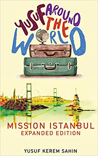 Yusuf Around the World - Mission Istanbul Expanded Edition