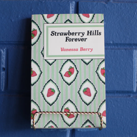 Strawberry Hills Forever—Vanessa Berry