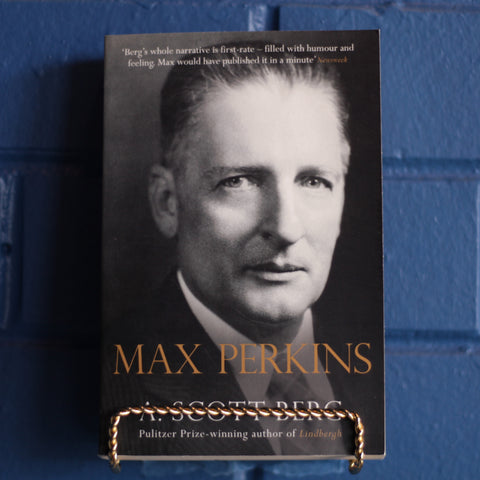 Max Perkins: Editor of Genius—A Scott Berg