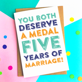 Five years of marriage deserve a medal card