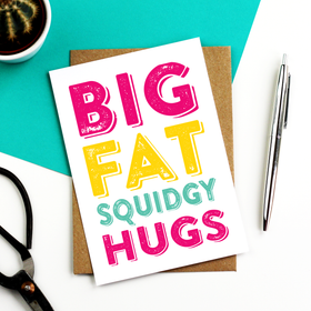 Big fat Hugs Pink yellow and turquoise card