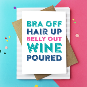 Bra Off Hair Up Belly out Wine poured card