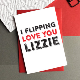 I flipping love you personalised card