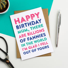 Happy Birthday Mum fanny card