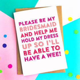 help me wee bridesmaid card