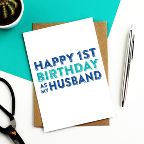 Happy 1st birthday as my husband card