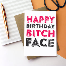 happy birthday bitch face card