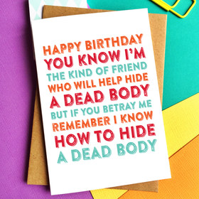 Birthday dead body card
