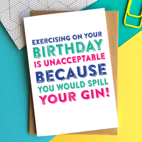 Exercise and gin funny birthday card